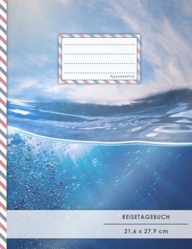 """Reistetagebuch: DIN A4, """"Unterwasser"""", 70+ Seiten, Softcover, Register, Kontaktliste • Original #GoodMemos Travel Diary • Reiselogbuch zum Selbstgestalten"""