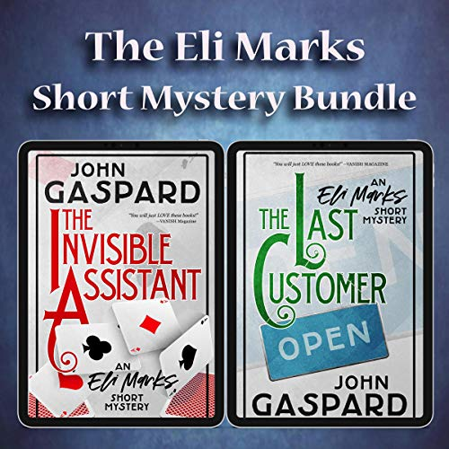 The Eli Marks Short Mystery Bundle: The Invisible Assistant & The Last Customer: Two Short Cozy Mysteries in One! Titelbild