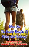 What Are the Health Benefits of Hiking and Trekking?: Benefits of...