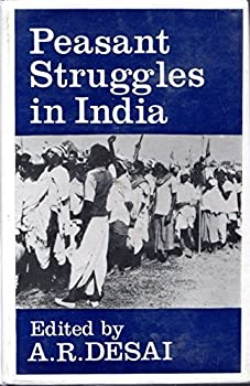 Peasant Struggles in India 0195608038 Book Cover