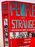 Le visiteur - The Offence - Electra glide in blue - 'People are strange' - 3 Films de...