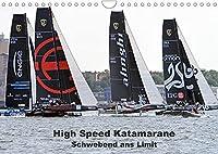 High Speed Katamarane - Schwebend ans Limit (Wandkalender 2022 DIN A4 quer): Faszinierende Segelkatamarane im Grenzbereich zwischen Segeln und Fliegen (Monatskalender, 14 Seiten )