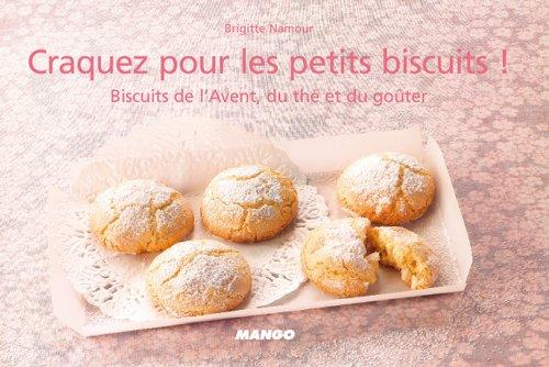 Craquez pour les petits biscuits ! (Craquez...) (French Edition)