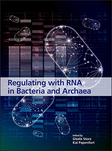 Regulating with RNA in Bacteria and Archaea (ASM Books) (English Edition)