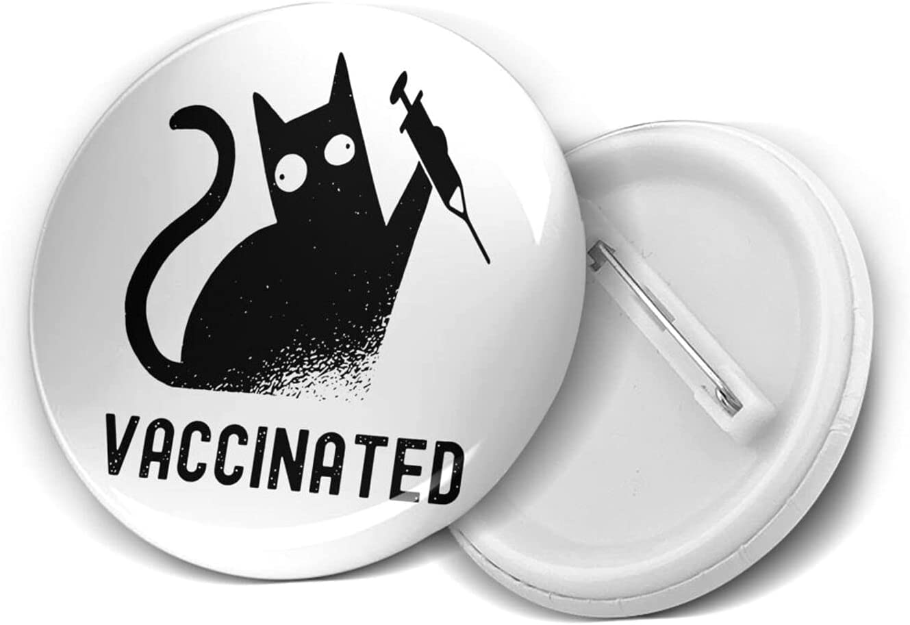 Vaccinated - Funny Cat Lovers 1.2/1.8/2.3 Inch Round Pins Brooches Button Medal Tinplate Large Pin Emblem Adult Children Pin Badges Decor for Backpacks Costume
