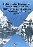 De los gremios de mareantes a las actuales cofradías pesqueras de Castro Urdiale: 56 (Sociales)