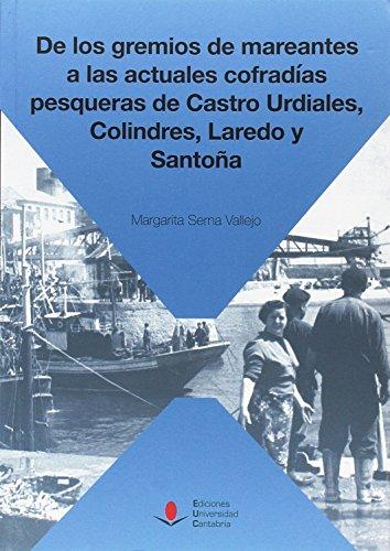 De los gremios de mareantes a las actuales cofradías pesqueras de Castro Urdiale (Sociales)