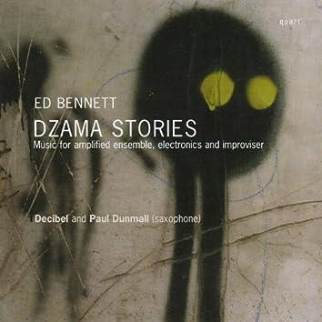 Bennett: Dzama Stories
