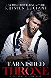 Tarnished Throne: A Dark Irish Mafia Arranged Marriage Romance (Reckless Reign Trilogy Book 3)