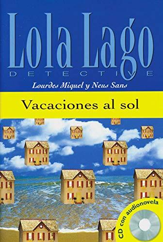 Vacaciones al sol: Spanische Lektüre für das 1. Lernjahr. Buch + Audio-CD (Lola Lago, detective)