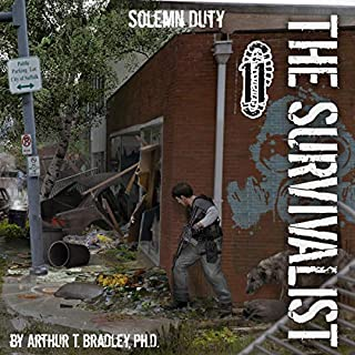 Solemn Duty     The Survivalist, Book 11              Written by:                                                                                                                                 Arthur T. Bradley                               Narrated by:                                                                                                                                 John David Farrell                      Length: 8 hrs and 51 mins     2 ratings     Overall 5.0