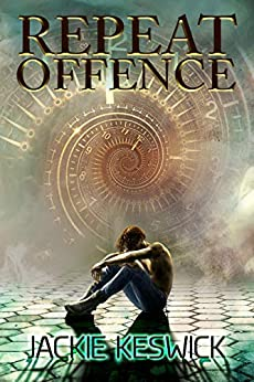 Repeat Offence by [Jackie Keswick]