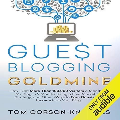 Guest Blogging Goldmine audiobook cover art
