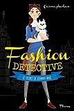 Le secret de Johnny Vane (Fashion detective t. 3) (French Edition)