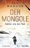 Der Mongole - Kälter als der Tod: Kriminalroman (Kommissar Yeruldelgger ermittelt, Band 2) - Ian Manook