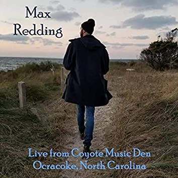 Live from Coyote Music Den - Ocracoke, North Carolina
