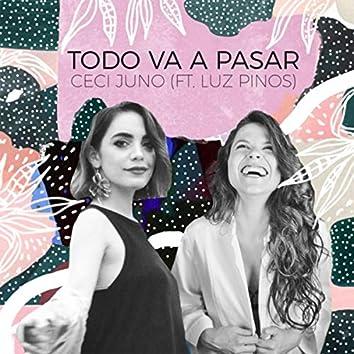 Todo Va a Pasar (feat. Luz Pinos)