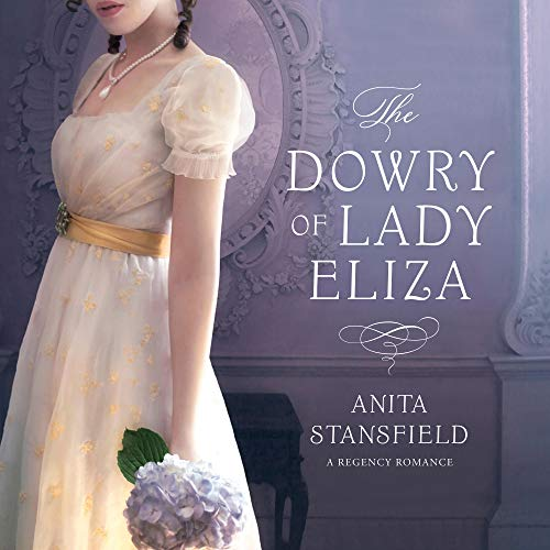The Dowry of Lady Eliza cover art