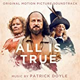 All Is True (Original Motion Picture Soundtrack)...