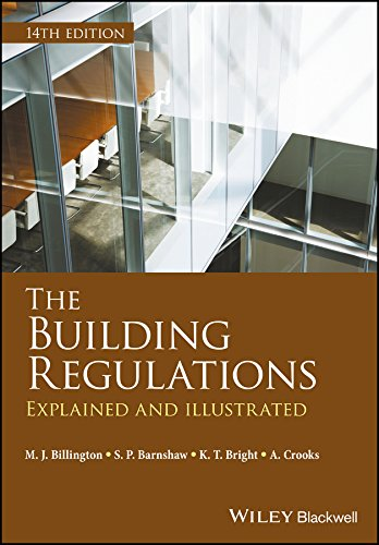 The Building Regulations: Explained and Illustrated