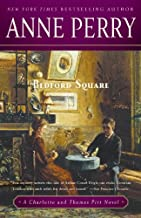 Bedford Square: A Charlotte and Thomas Pitt Novel (Charlotte and Thomas Pitt Series Book 19)