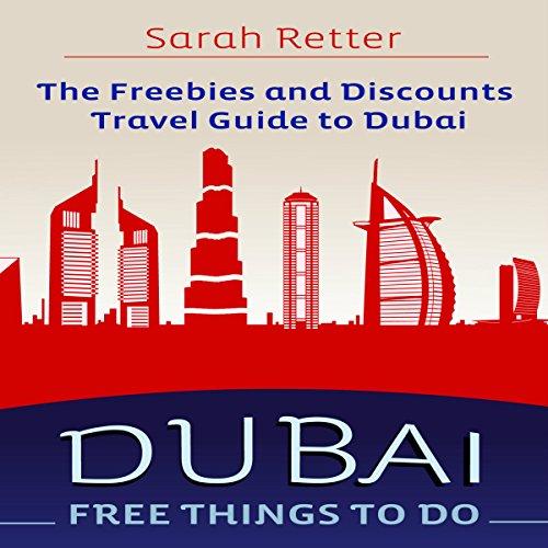 Dubai: Free Things to Do audiobook cover art
