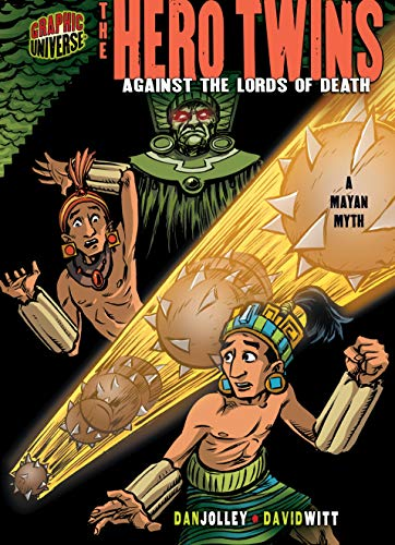 The Hero Twins: Against the Lords of Death [A Mayan Myth] (Graphic Myths and Legends) (English Edition)