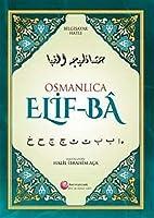 Osmanlica Elif-BÂ; Bilgisayar Hatli