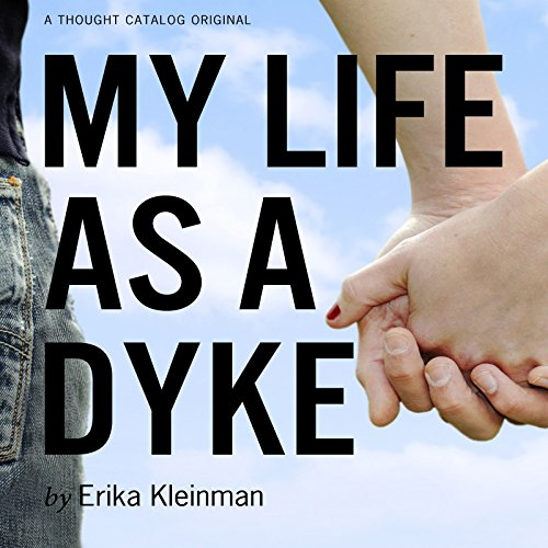 My Life as a Dyke audiobook cover art