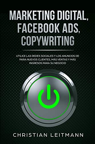 Marketing Digital, Facebook Ads, Copywriting: Utilice las redes sociales y los...