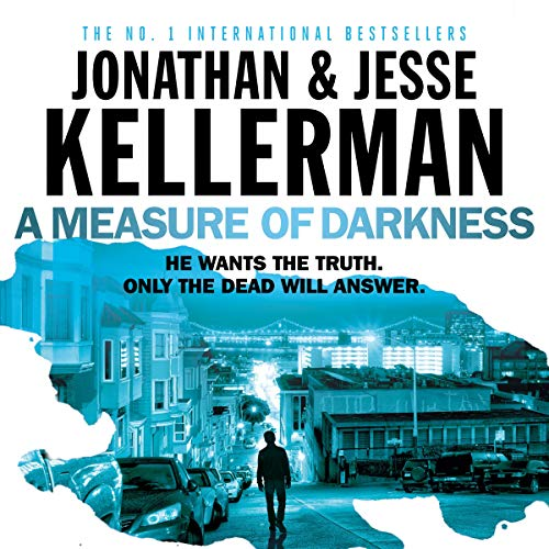 A Measure of Darkness                   By:                                                                                                                                 Jonathan Kellerman,                                                                                        Jesse Kellerman                               Narrated by:                                                                                                                                 Robert Slade                      Length: 9 hrs and 25 mins     4 ratings     Overall 3.8