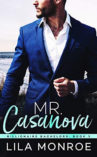 Mr Casanova (Billionaire Bachelors Book 5) (English Edition)