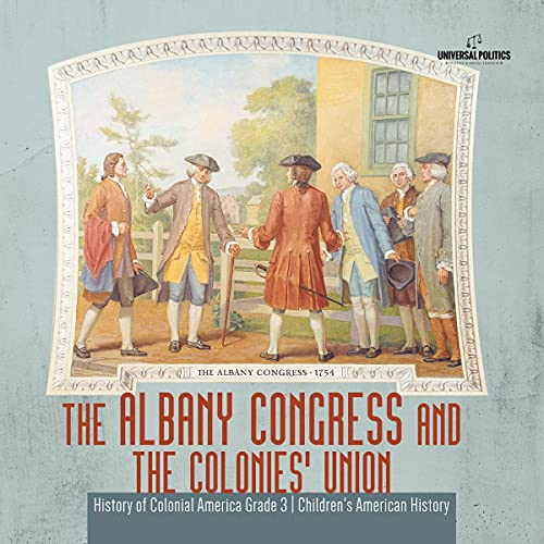 The Albany Congress and the Colonies' Union cover art
