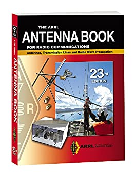 The ARRL Antenna Book for Radio Communications Softcover