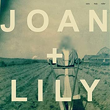 Joan + Lily