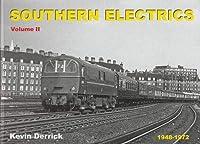 SOUTHERN ELECTRICS 1948 - 1972 Volume 2