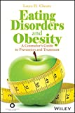 Image of Eating Disorders and Obesity: A Counselor's Guide to Prevention and Treatment