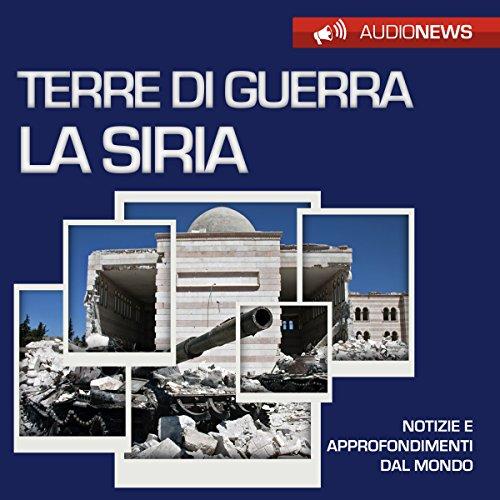 Terre di guerra: la Siria | Vittorio Serge