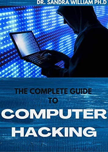 THE COMPLETE GUIDE TO COMPUTER HACKING All What You Needs To Learn To Be An Amazing Hacker product image