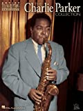 Charlie Parker Collection Songbook: Alto Saxophone (Artist Transcriptions) (English Edition)