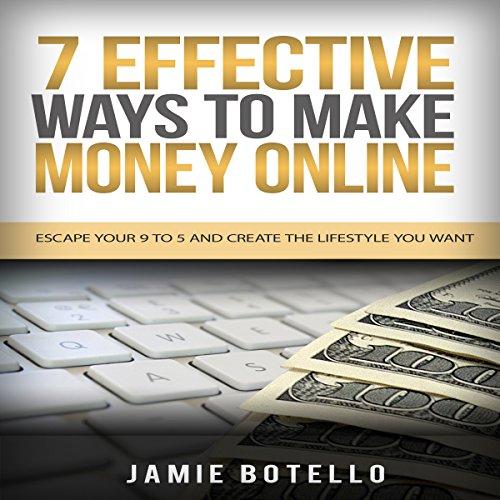 7 Effective Ways to Make Money Online audiobook cover art
