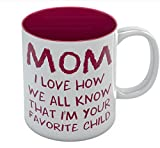 Mom's Best Coffee Mug - I'm Your Favorite Child The Perfect Mother's Day, Birthday Gift Idea from Son or Daughter - Great for Moms, Grandmas, Daughters, Sisters, In-laws Ceramic Tea Mug 11 Oz. Red