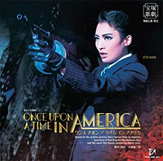 雪組宝塚大劇場公演 ミュージカル『ONCE UPON A TIME IN AMERICA』