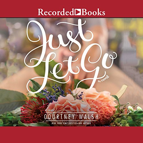 Just Let Go audiobook cover art