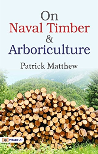 On Naval Timber and Arboriculture (English Edition)