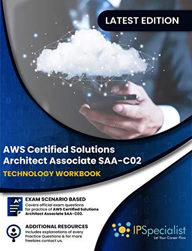 AWS Certified Solutions Architect - Associate : Technology Workbook Exam (SAA-C02) Volume 1 (English Edition)