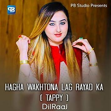 Hagha Wakhtona Lag Rayad Ka (Tappy)