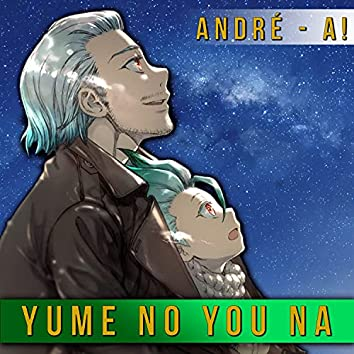 """Yume no You Na (From """"Dr. Stone"""") (Spanish Version)"""