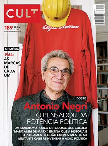 Cult #189 – Antonio Negri: o pensador da potência política