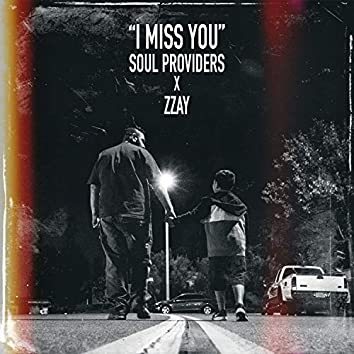 I Miss You (feat. Zzay)